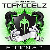 Best of Topmodelz (Edition 2.0) by Topmodelz