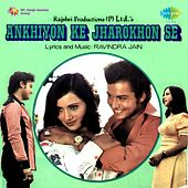 Ankhiyon Ke Jharokhon Se (Original Motion Picture Soundtrack) by Various Artists