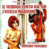 Il vichingo venuto dal sud / L'uccello migratore (Original Motion Picture Soundtracks) by Armando Trovajoli