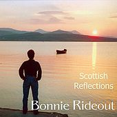 Scottish Reflections by Bonnie Rideout