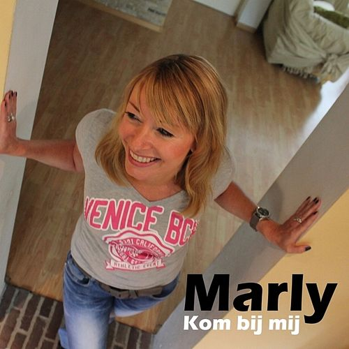 Kom bij me by Marly
