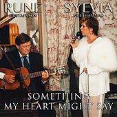 Something My Heart Might Say by Sylvia Vrethammar