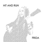 Hit and Run by Frida