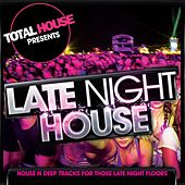 Late Night House by Various Artists