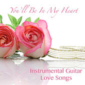 You'll Be in My Heart: Instrumental Guitar Love Songs by The O'Neill Brothers Group