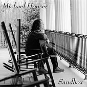 Sandbox by Michael Houser