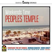Weekends Time by The People's Temple