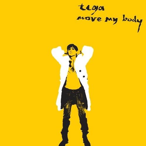 Move My Body by Tiga