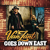 Goes Down Easy by Van Zant