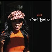 East Babe by rad.