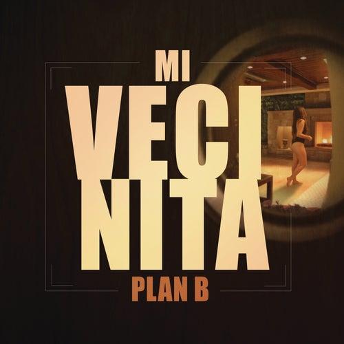 Mi Vecinita by Plan B