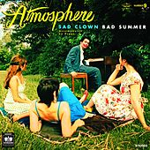 Sad Clown Bad Summer Number 9 by Atmosphere