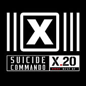 X20 Best of by Suicide Commando
