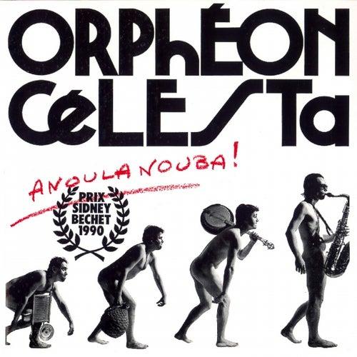 Anoulanouba by Orphéon Célesta