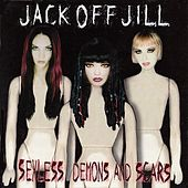 Sexless Demons And Scars by Jack Off Jill