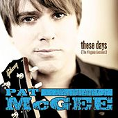 These Days ( The Virginia Sessions) by Pat McGee Band