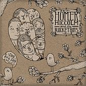 Sing, Bird, Sing by Homer Hiccolm & the Rocketboys