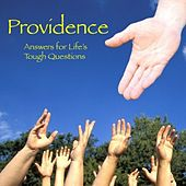 Answers for life's tough questions by Providence