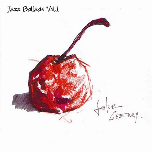 Jazz Ballads Vol. 1 by Various Artists