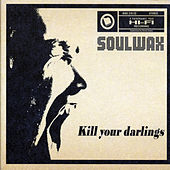 Kill Your Darlings by Soulwax