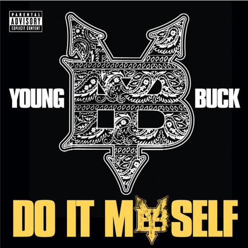 Do It Myself by Young Buck