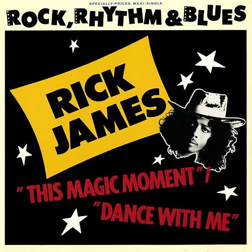 This Magic Moment/Dance With Me by Rick James
