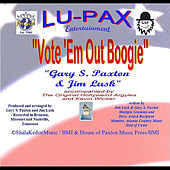 Vote 'em Out Boogie by Gary S. Paxton