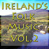 Ireland's Folk Music, Vol. 2 by Various Artists
