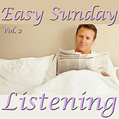 Easy Sunday Listening, Vol. 2 by Various Artists