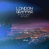 If You Wait - Remixes 2 by London Grammar