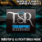 Tech Support - Dubstep & Glitchy Bass Music Summer 2014 v.10 Bass Label Spotlight by Various Artists