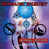 Shamanic Journey: Bonus Edition by Llewellyn