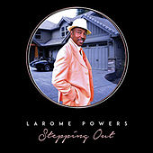 Stepping Out by Larome Powers