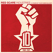 Red Scare Industries: 10 Years of Your Dumb Bullshit by Various Artists