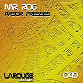 Arbor Presses - Single by Mr.Rog