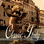 CLASSIC ITALY Acoustic Guitar and Piano Melodies Collection by Various Artists