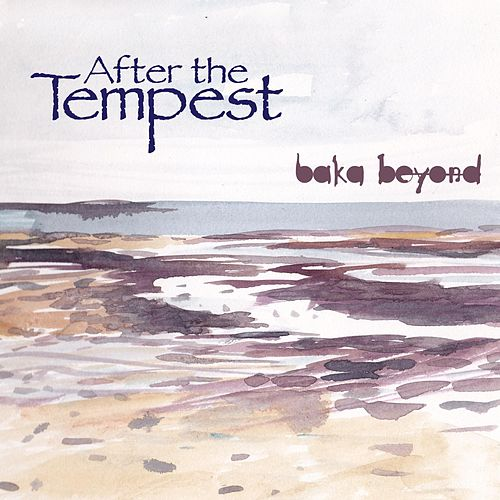 After the Tempest by Baka Beyond