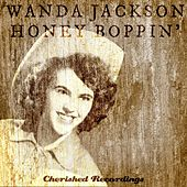 Honey Boppin' by Wanda Jackson