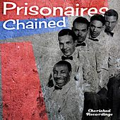 Chained by The Prisonaires