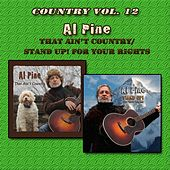 Country Vol. 12: Al Pine - That Ain't Country/STAND UP! For Your Rights by The Alpine