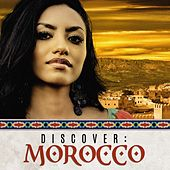 Discover: Morocco by Various Artists