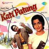 Kati Patang (Original Motion Picture Soundtrack) by Various Artists