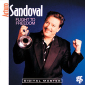 Flight To Freedom by Arturo Sandoval