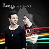 Avalanche by The Madison Letter