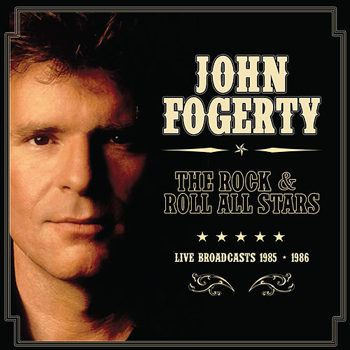 The Rock & Roll All Stars (Live) von John Fogerty