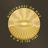 N.O.W. Is The Time (Deep Down Edition) by Nightmares on Wax