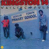 Kingston 14 by Wailing Souls