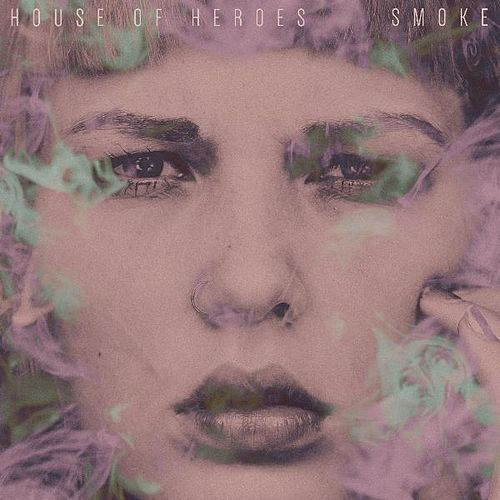 Smoke EP by House Of Heroes