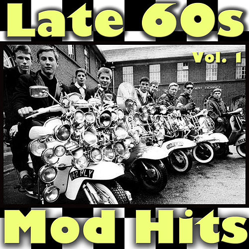 Late 60s Mod Hits, Vol. 1 by Various Artists
