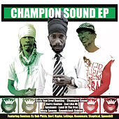 Champion Sound by Various Artists